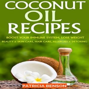 Coconut Oil Recipes Boost Your Immune System