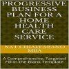 Progressive Business Plan Home Health Care Service