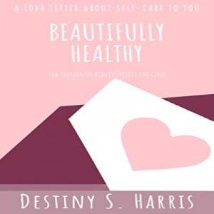 Beautifully Healthy Kindle Edition